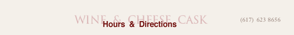 wineandcheesecask hours and directions